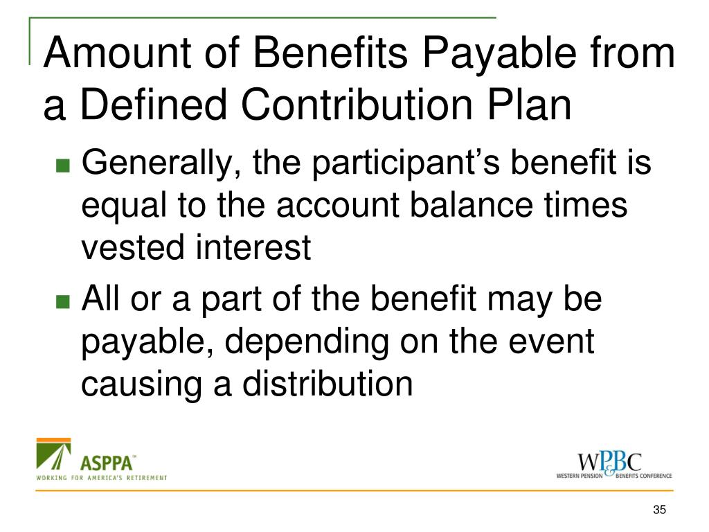 Amount of Benefits Payable from a Defined Contribution Plan