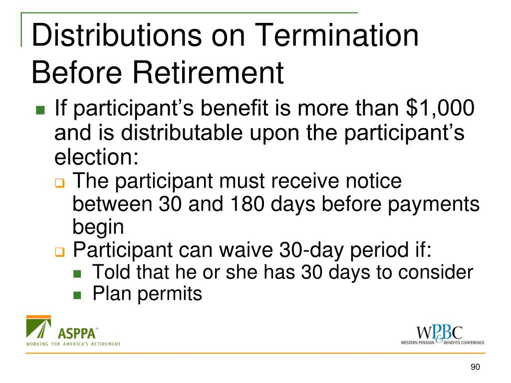 Distributions on Termination Before Retirement