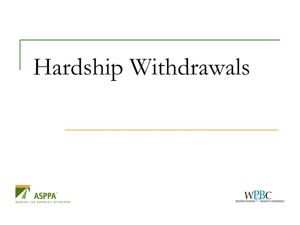 Hardship Withdrawals