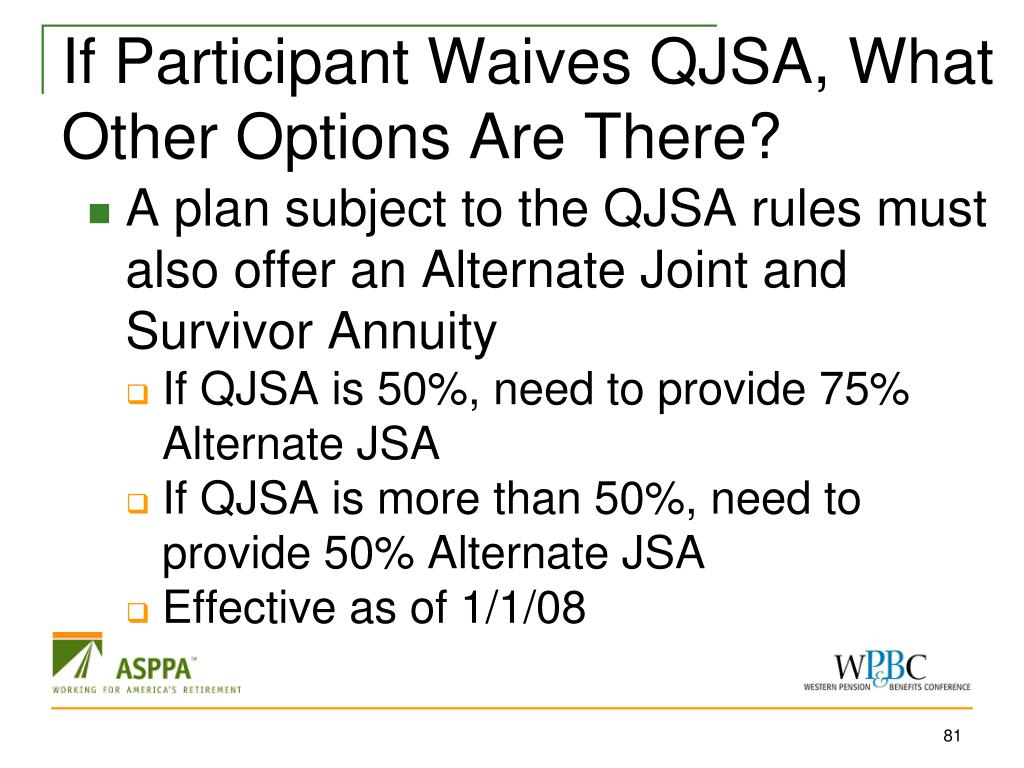 If Participant Waives QJSA, What Other Options Are There?