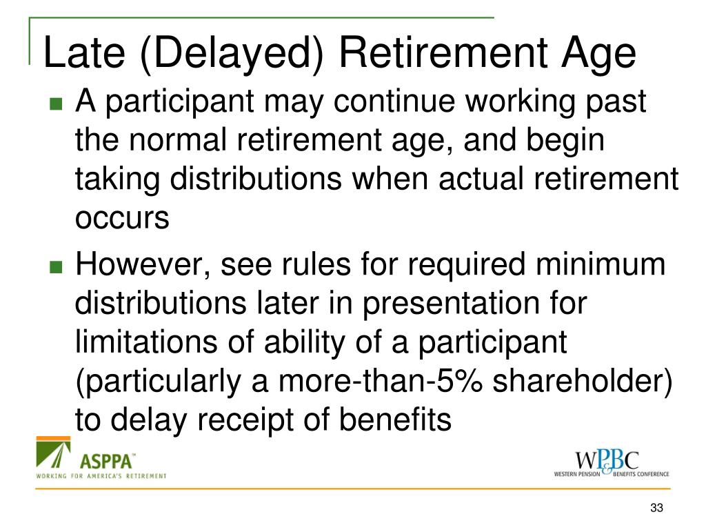 Late (Delayed) Retirement Age