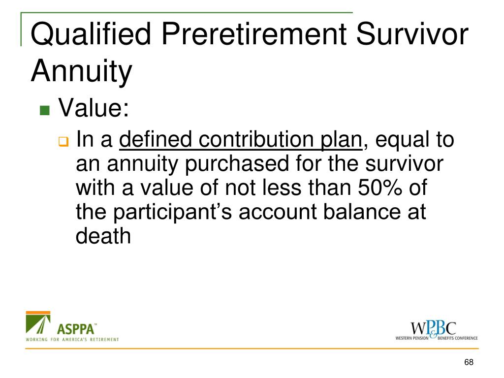 Qualified Preretirement Survivor Annuity