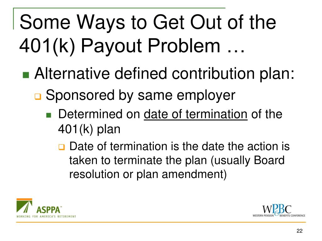 Some Ways to Get Out of the 401(k) Payout Problem …
