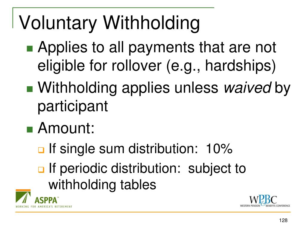 Voluntary Withholding