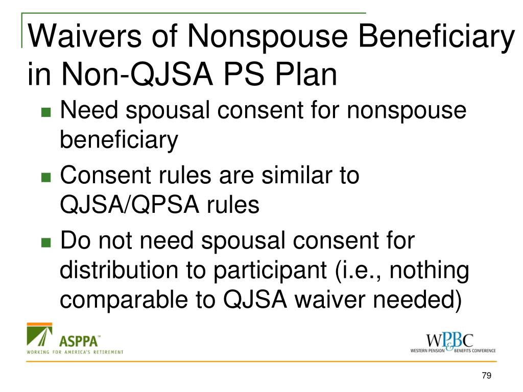 Waivers of Nonspouse Beneficiary in Non-QJSA PS Plan