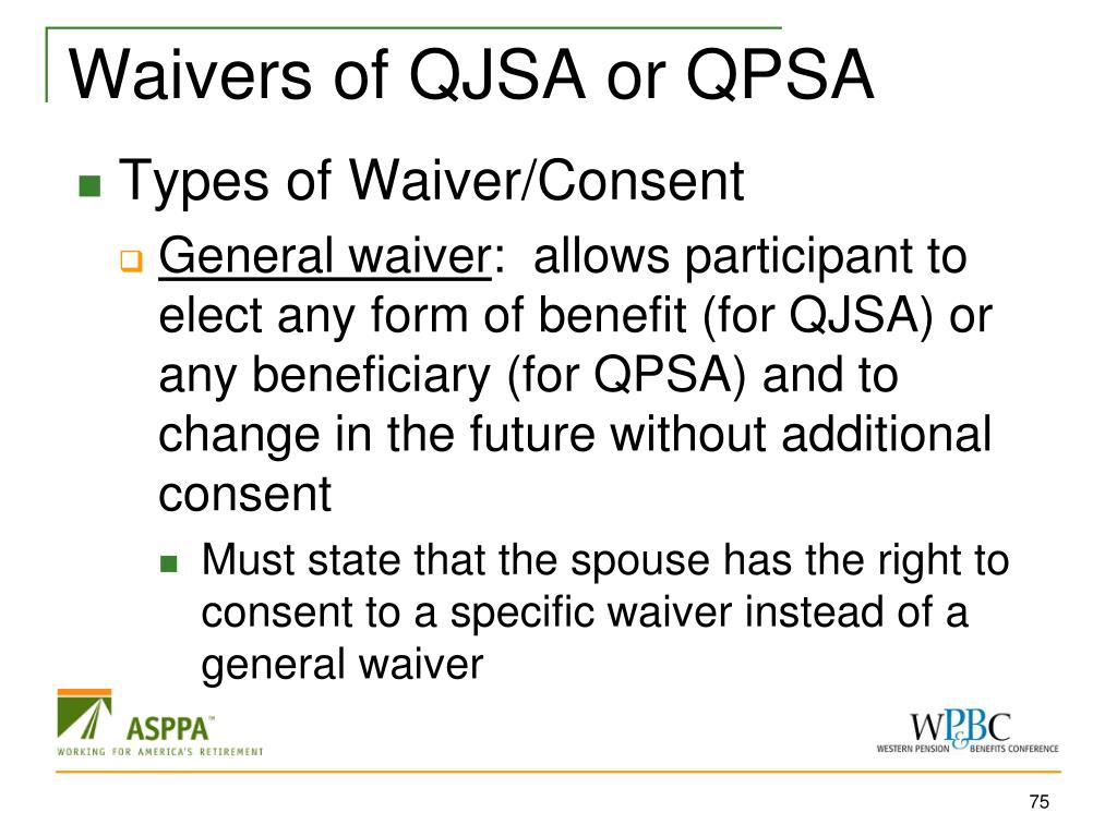 Waivers of QJSA or QPSA