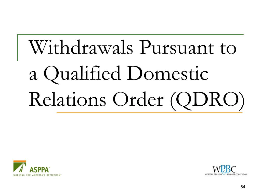 Withdrawals Pursuant to a Qualified Domestic Relations Order (QDRO)