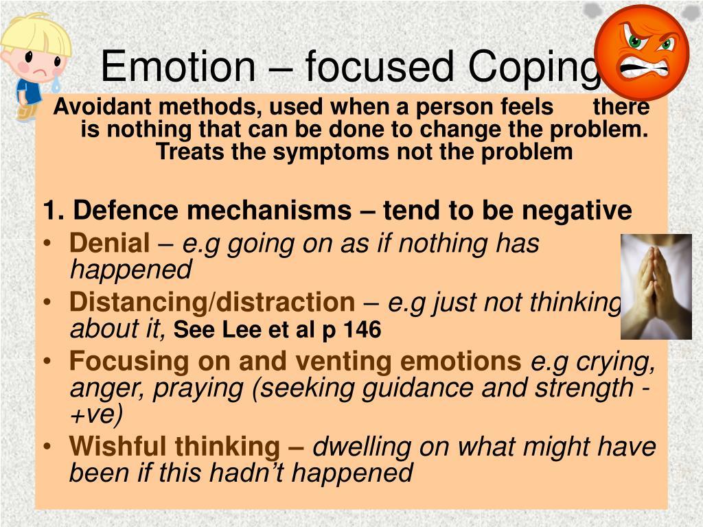 Emotion – focused Coping