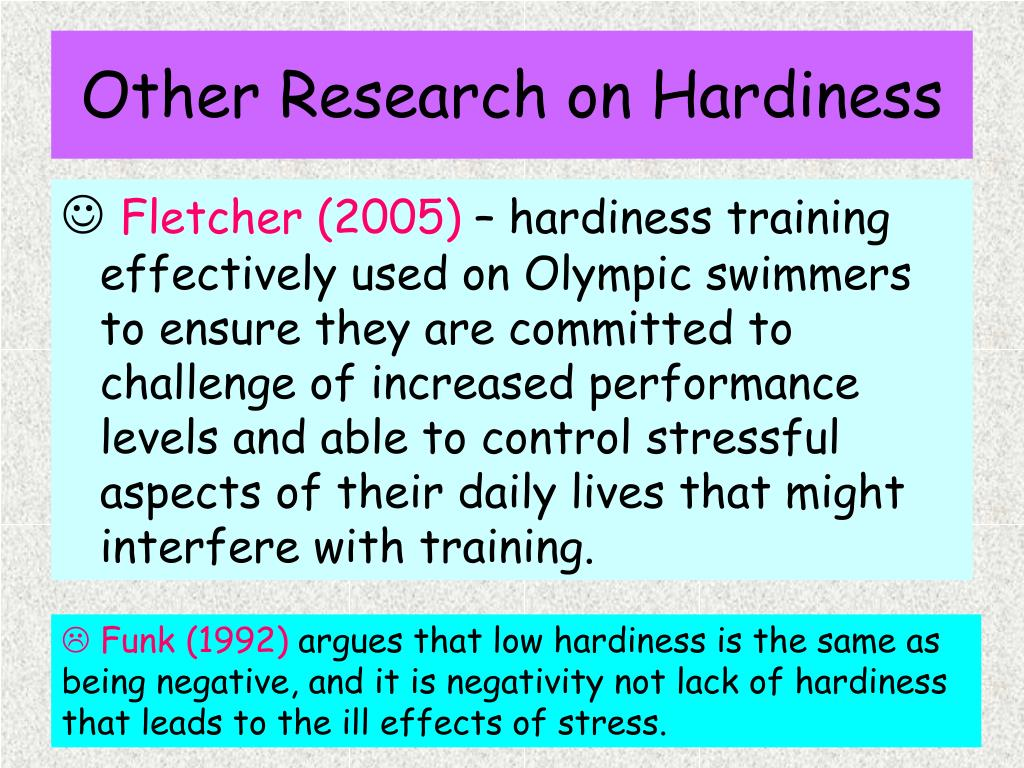 Other Research on Hardiness