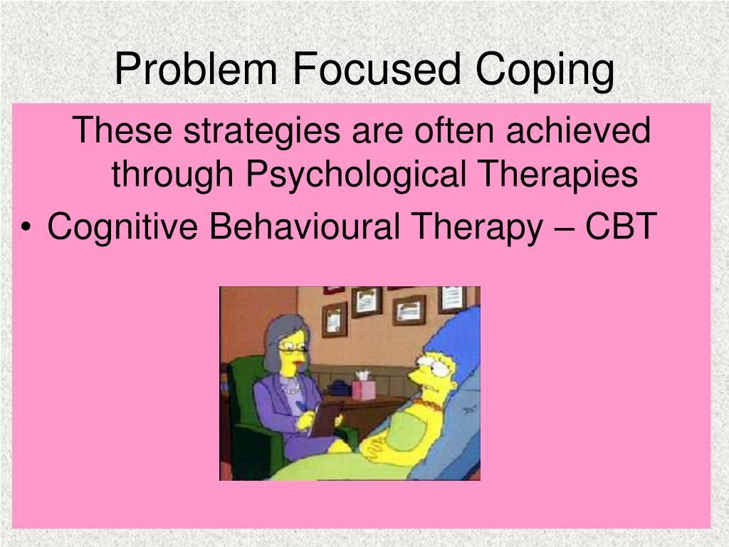 Problem Focused Coping