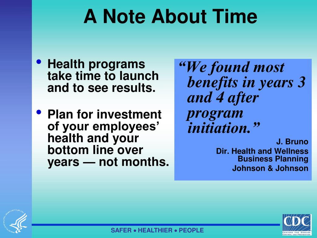 Health programs take time to launch and to see results.