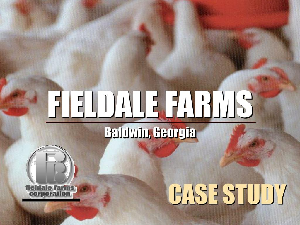 FIELDALE FARMS