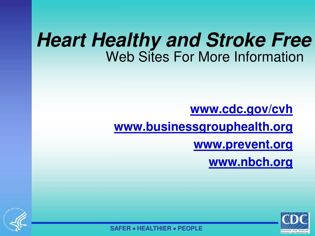 Heart Healthy and Stroke Free
