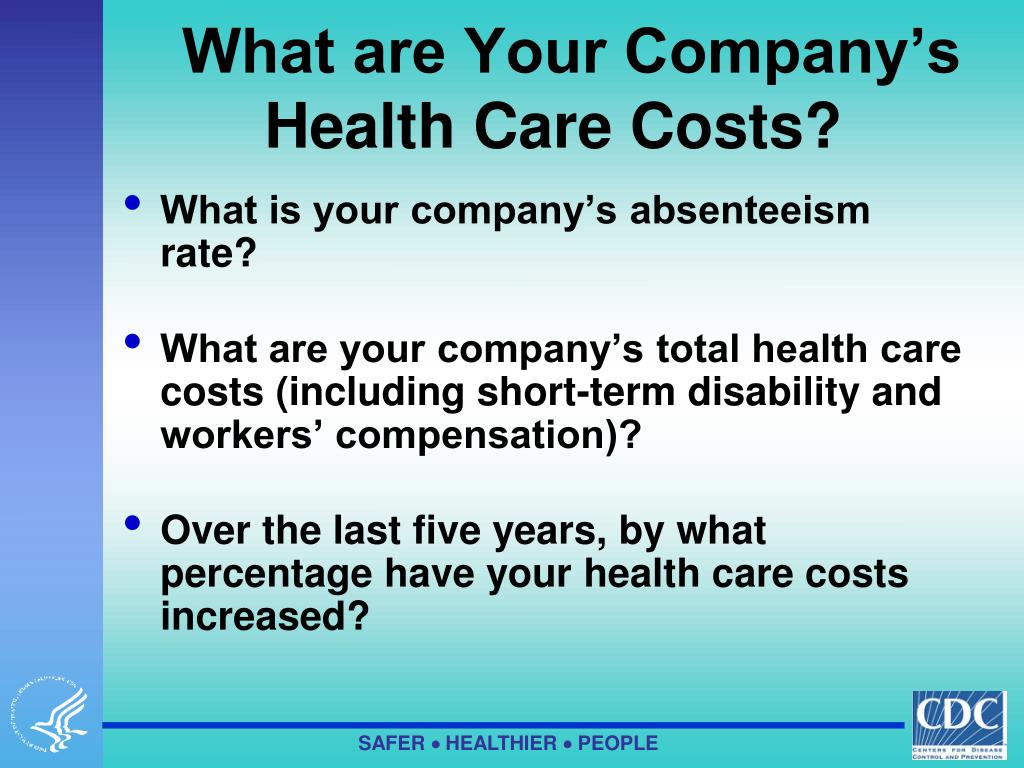 What are Your Company's Health Care Costs?