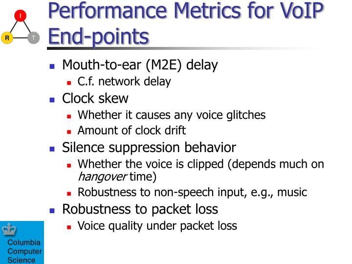 Performance metrics for voip end points