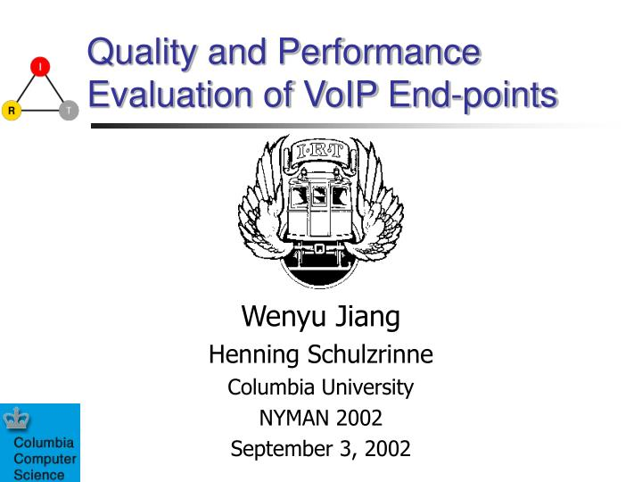Quality and performance evaluation of voip end points