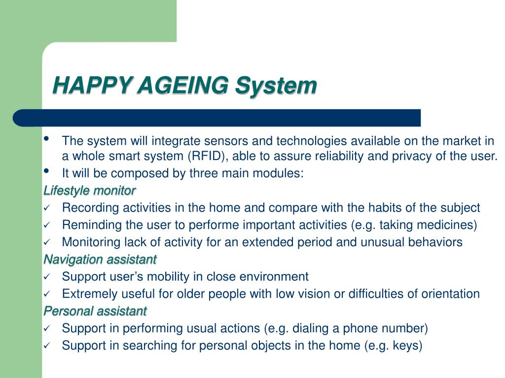 HAPPY AGEING System