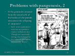 problems with pangenesis 2