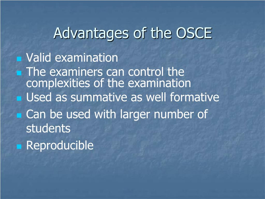 Advantages of the OSCE