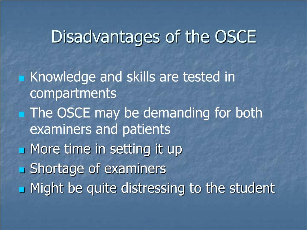 Disadvantages of the OSCE