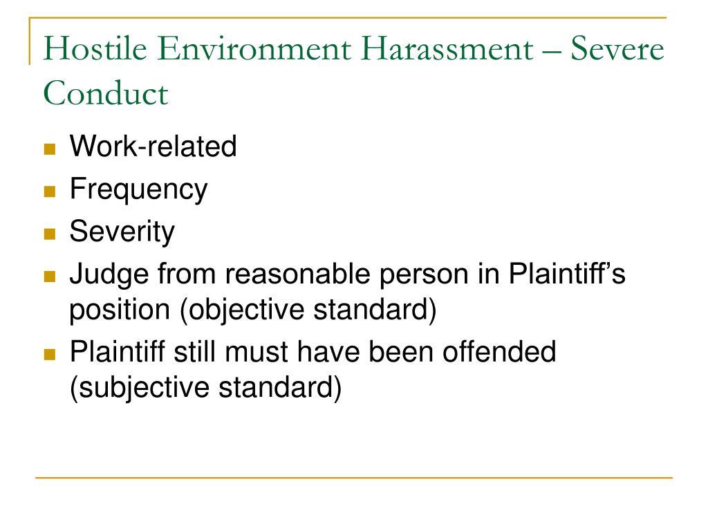 Hostile Environment Harassment – Severe Conduct