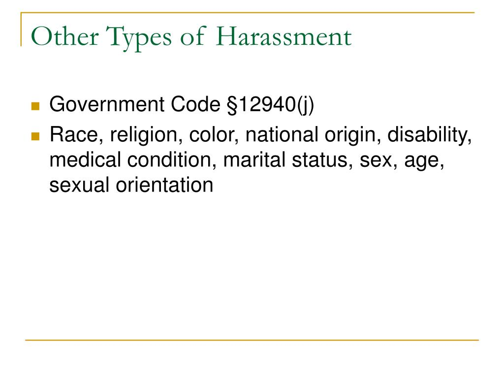 Other Types of Harassment