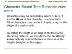 character based tree reconstruction cont d