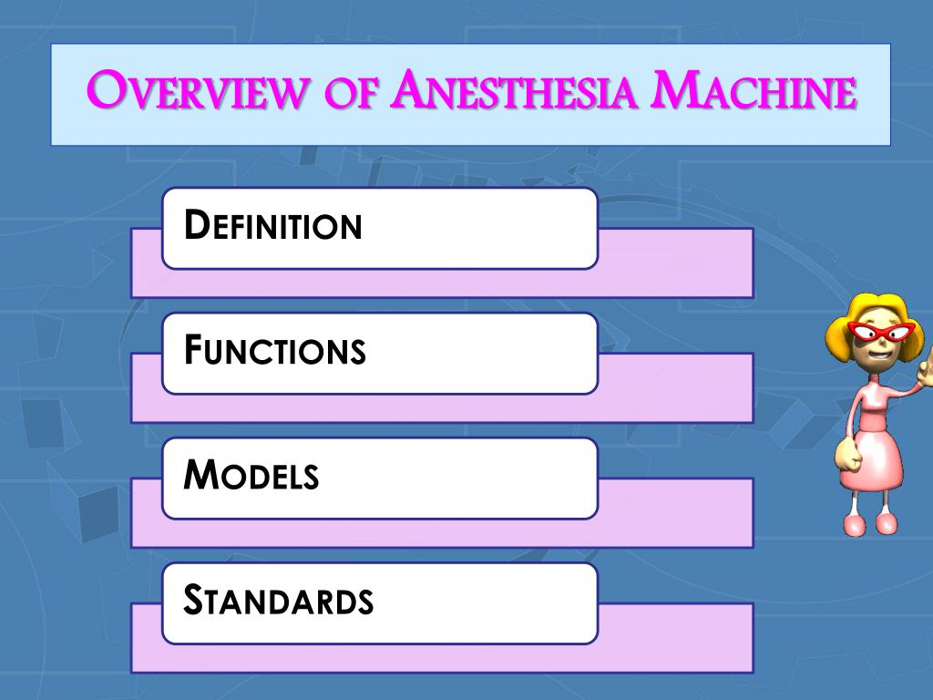 Overview of Anesthesia Machine