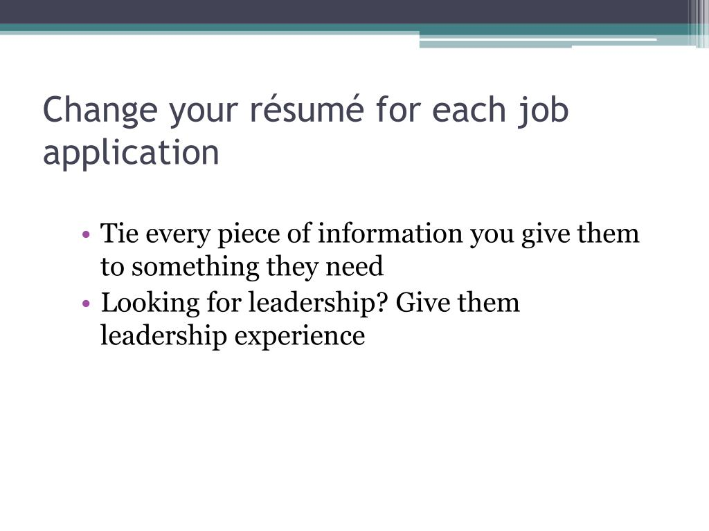 Change your résumé for each job application