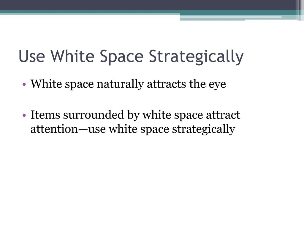 Use White Space Strategically