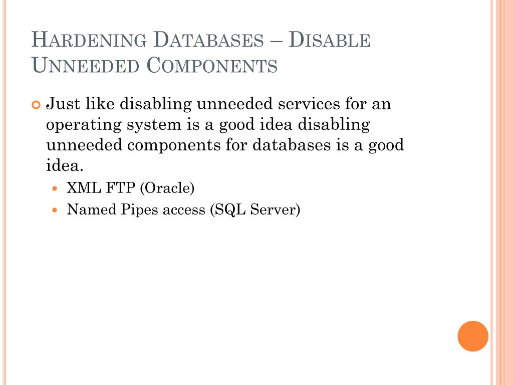 Hardening Databases – Disable Unneeded Components
