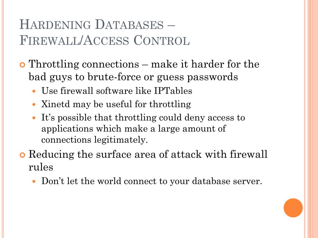 Hardening Databases – Firewall/Access Control