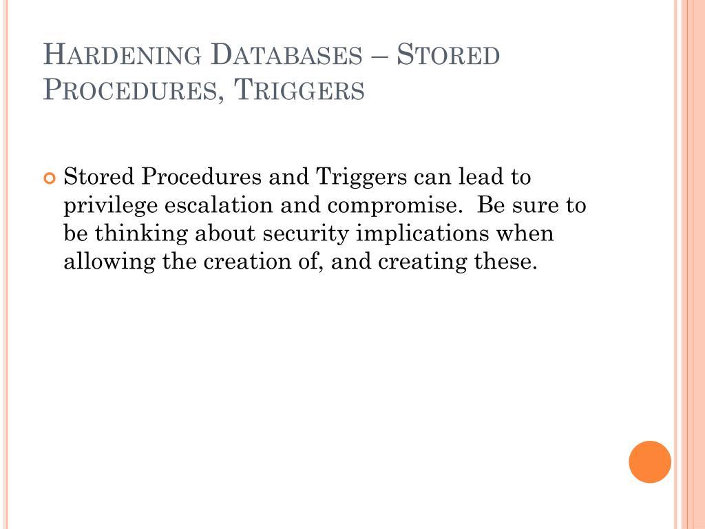 Hardening Databases – Stored Procedures, Triggers