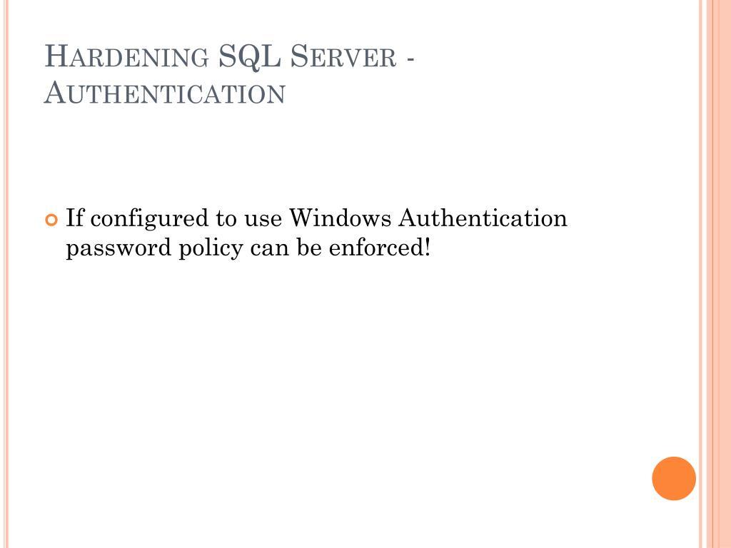 Hardening SQL Server - Authentication