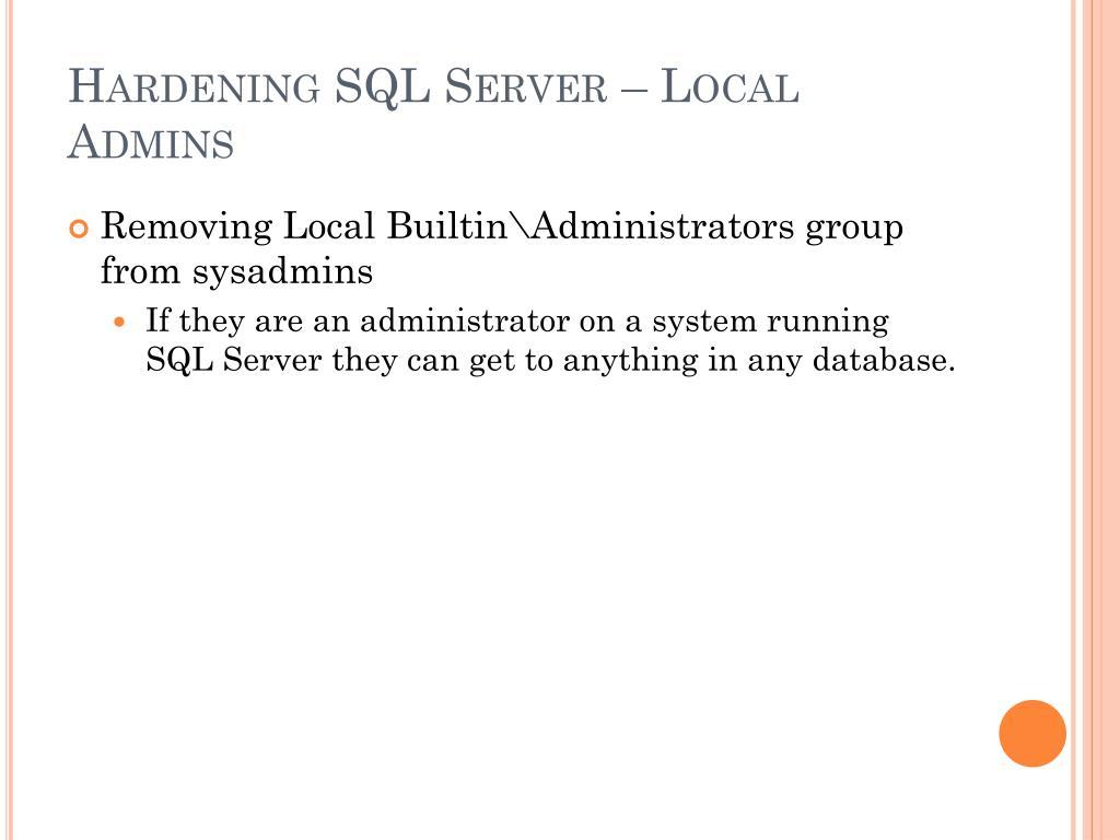 Hardening SQL Server – Local