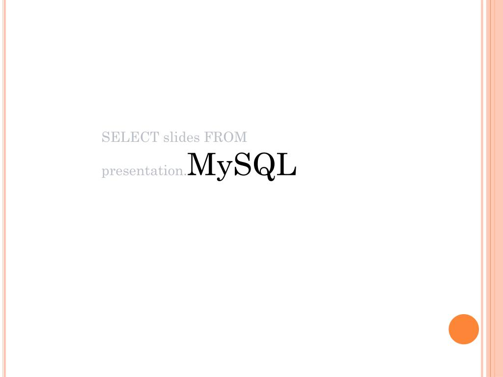 SELECT slides FROM