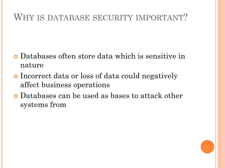 Why is database security important