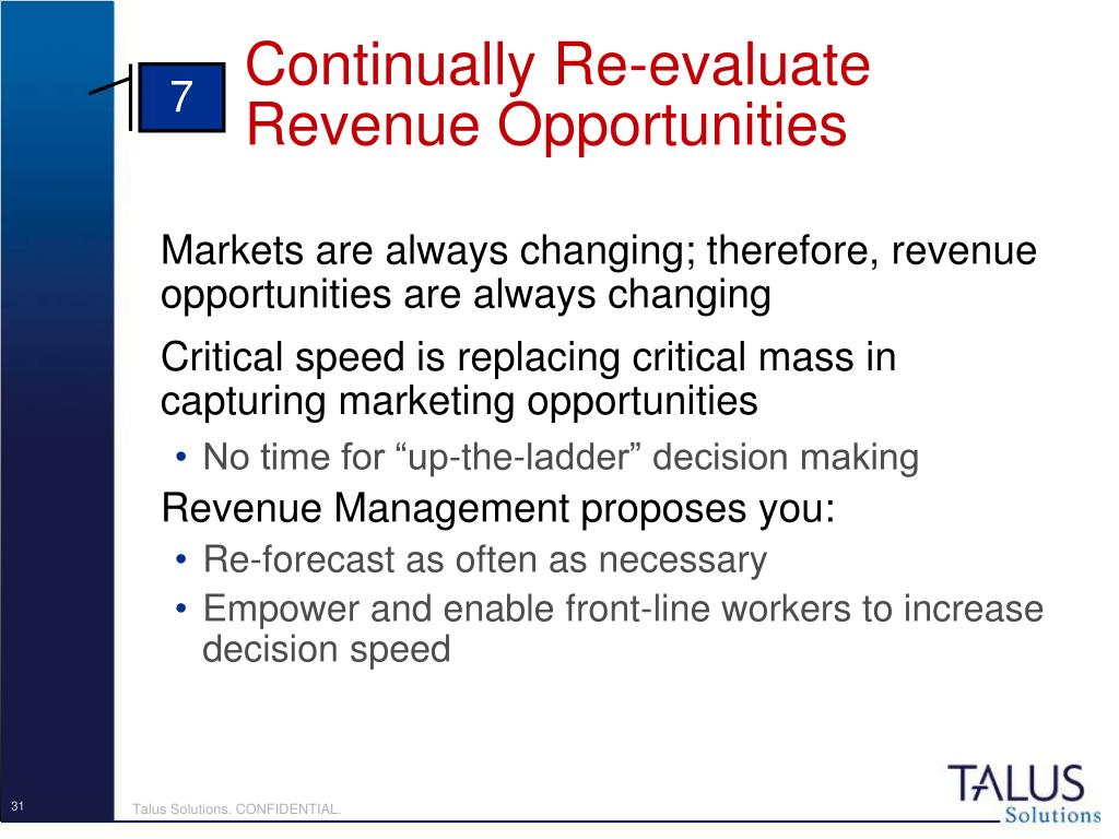 Continually Re-evaluate Revenue Opportunities