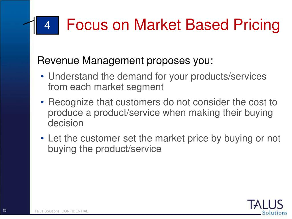 Focus on Market Based Pricing