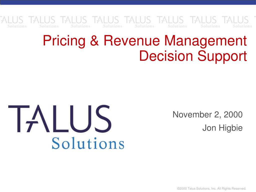 Pricing & Revenue Management Decision Support