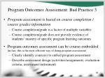 program outcomes assessment bad practice 3