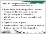 the habits of highly effective assessment systems adapted from jackson johnson 2007