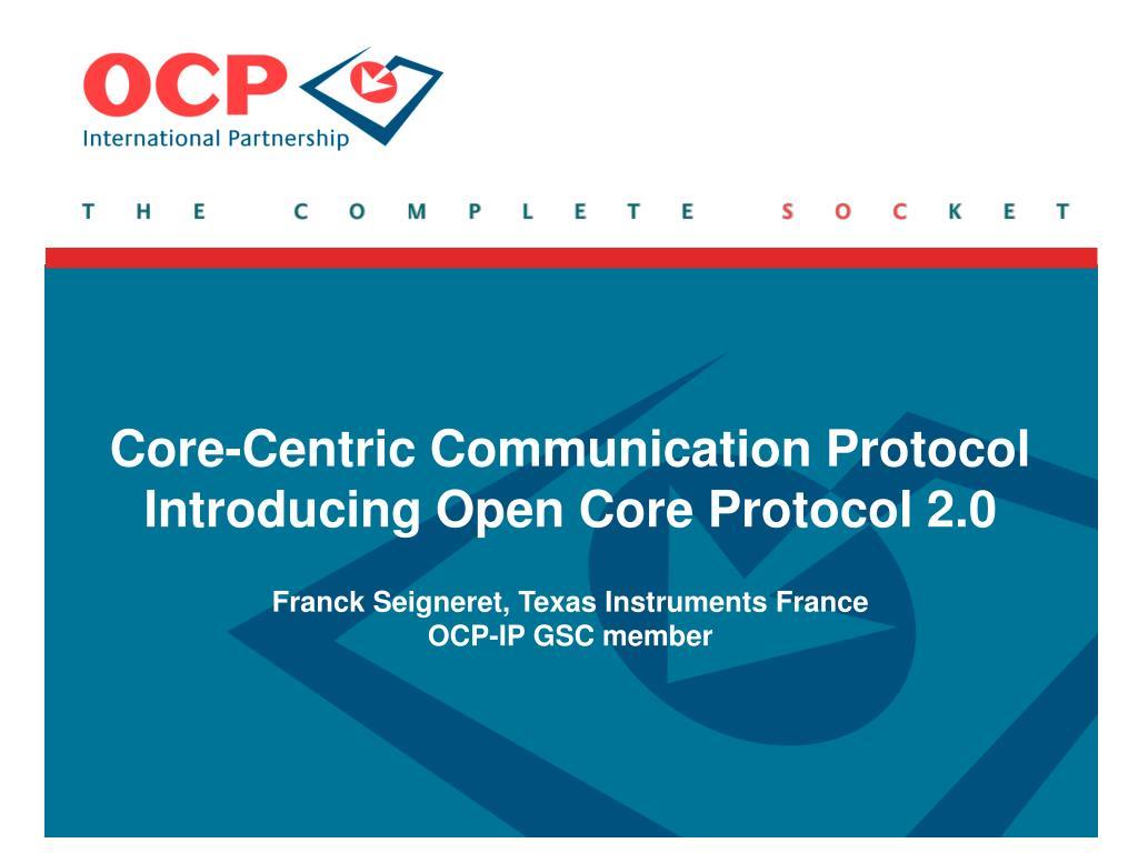 Core-Centric Communication Protocol