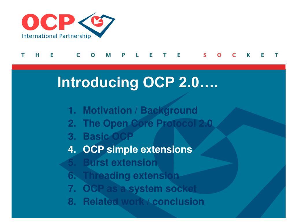 Introducing OCP 2.0….