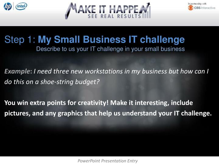 Step 1 my small business it challenge describe to us your it challenge in your small business