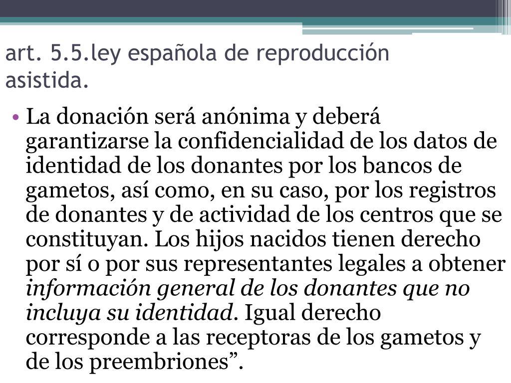 art. 5.5.ley española de reproducción asistida.