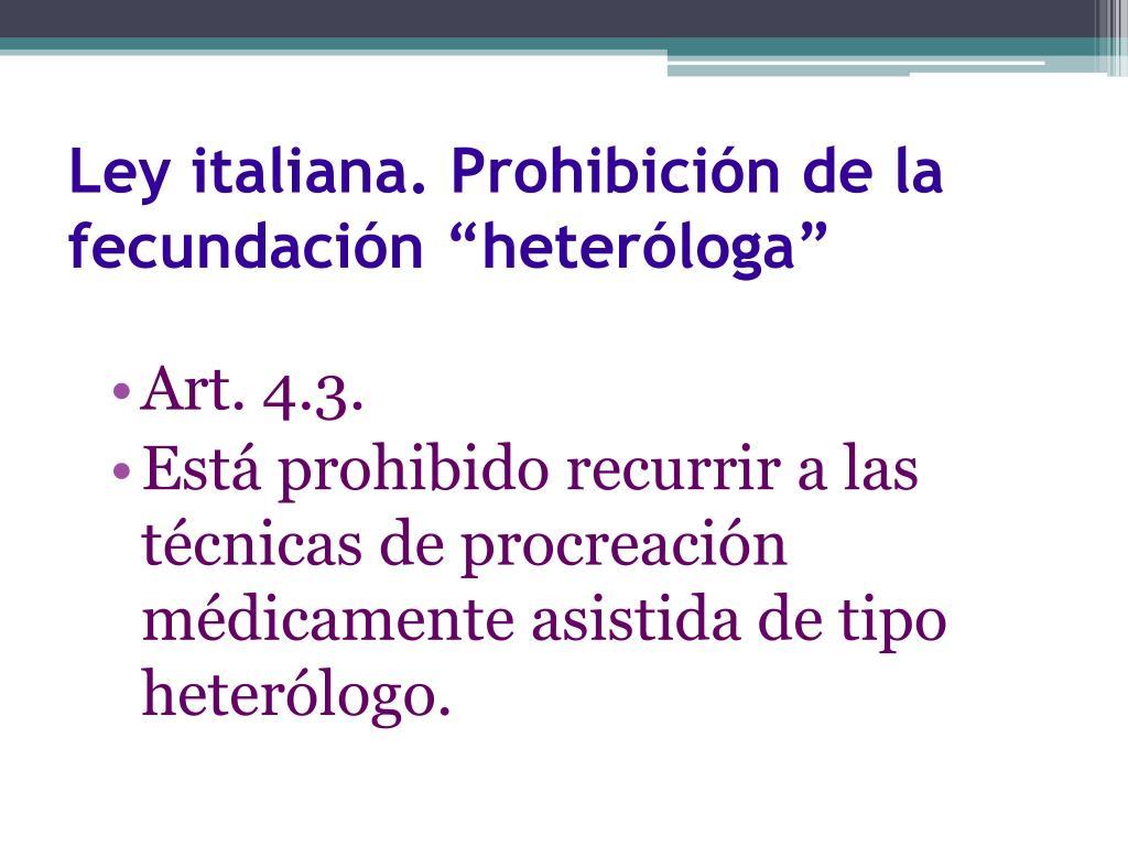 """Ley italiana. Prohibición de la fecundación """"heteróloga"""""""
