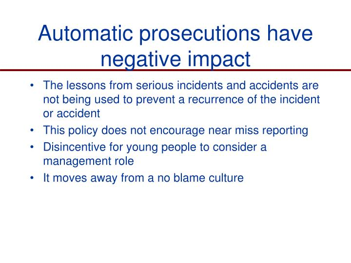 Automatic prosecutions have negative impact