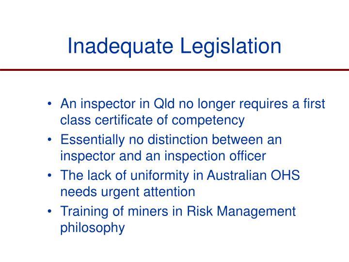 Inadequate Legislation