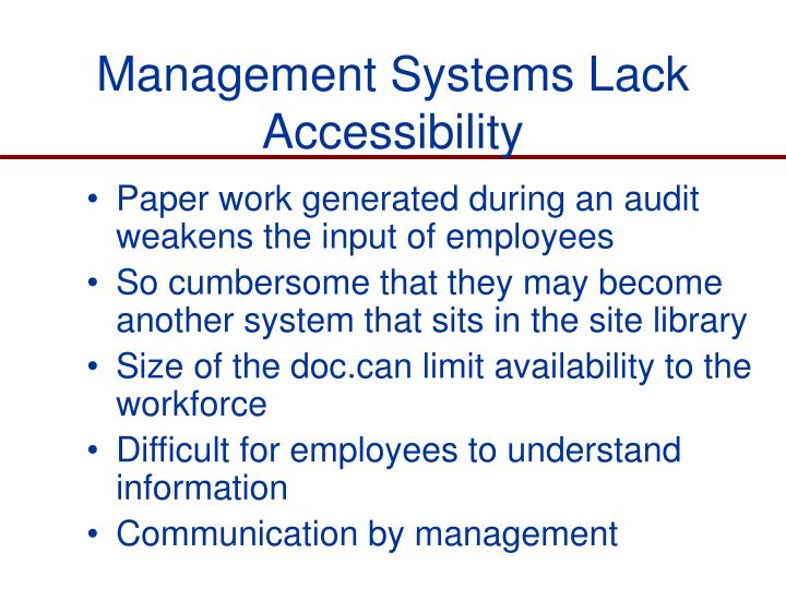 Management Systems Lack Accessibility